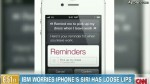 iPhone's Siri might has loose lips- IBM worries