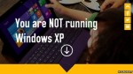 April 8, 2014: Microsoft is going to End Support for XP Operating System