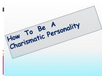 Influence other People with Your Charismatic Personality